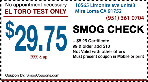 $29.75 Smog Coupon in Mira Loma CA 91752 - El Toro Test Only